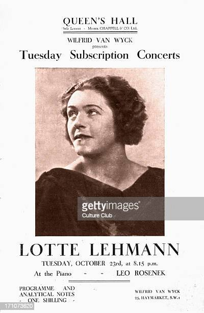 Lotte Lehmann Lotte Lehmann: German soprano opera and Lieder singer, 27 February 1888 – 26 August 1976. Programme cover for the Queen's Hall. Tuesday...