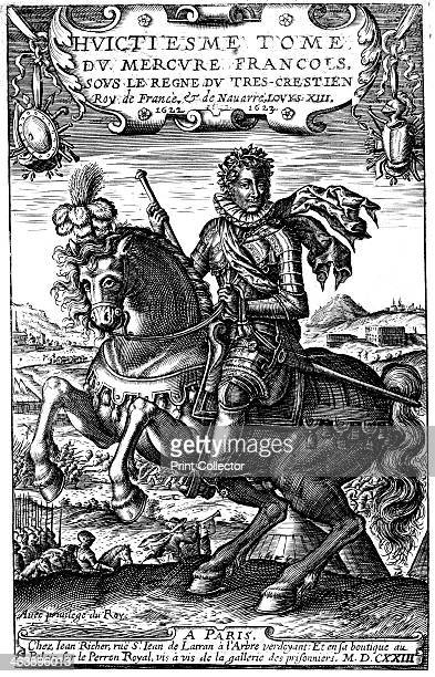 Louis XIII of France 1623 Louis was the son of Henri IV and Marie de' Medici and the father of Louis XIV Copperplate equestrian portrait