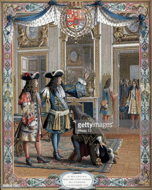 Louis XIV king of France from 1643 proclaiming duc d'Anjou his grandson king of Spain 16 November 1700 War of Spanish Succession Late 19th century...
