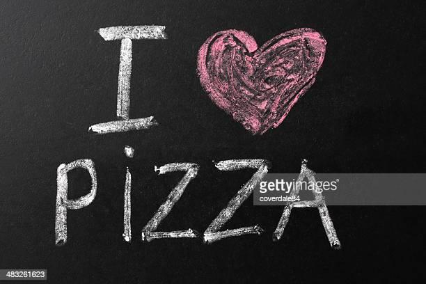 I Love Pizza Chalk Text on Blackboard