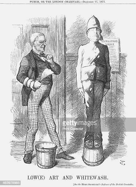 'Low art and whitewash' 1873 Mr Robert Lowe slaps whitewash onto the sturdy figure of a policeman The British police had been under fire in recent...