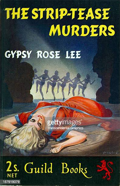 A lurid scene is featured on the cover of 'The StripTease Murders' by Gypsy Rose Lee circa 1945 in London England