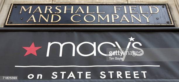 Macy's and Marshall Field signage is seen at its flagship State Street store September 8 2006 in Chicago Illinois On Saturday September 9 61 Marshall...