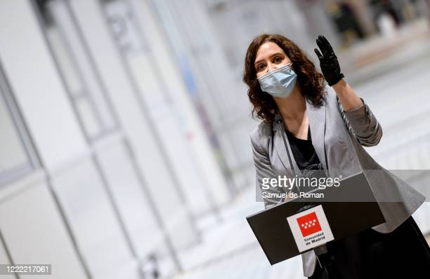 Madrid President Isabel Díaz Ayuso gives a speech at Ifema on May 01, 2020 in Madrid, Spain. The Hospital will maintain its facilities and store...