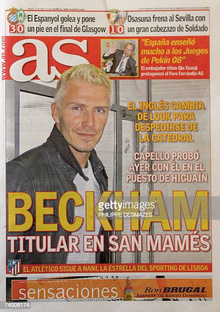 Front page of Spanish daily sports newspaper AS shows Real Madrid's British midfielder David Beckham with a new haircut and colouring 27 April 2007...