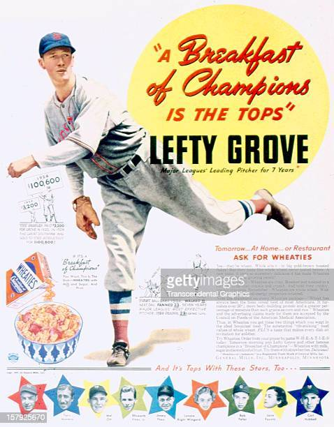 A magazine advertisement using Lefty Grove of the Red Sox to promote breakfast cereal was created by General Foods circa 1940 in Minneapolis Minnesota