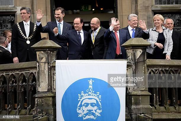 Major of Aachen Marcel Philipp, King Felipe VI of Spain, French President Francois Hollande, European Parliament President Martin Schulz, King...