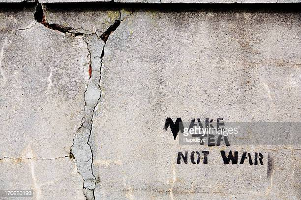Make Tea, Not War - graffiti