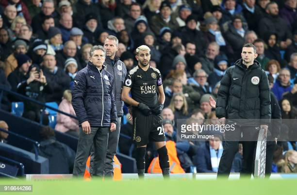 Manager Claude Puel of Leicester City prepare to bring on Riyad Mahrez of Leicester during the Premier League match between Manchester City and...