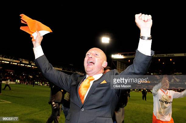 Manager of Blackpool, Ian Holloway celebrates at the end of the Coca Cola Championship Play-Off Semi-Final Second Leg match between Nottingham Forest...