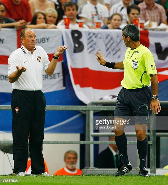 Manager of Portugal Luiz Felipe Scolari has words with Referee Horacio Elizondo of Argentina during the FIFA World Cup Germany 2006 Quarterfinal...