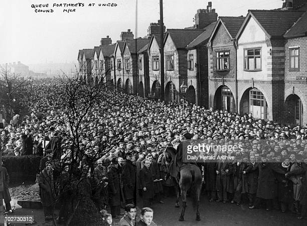 Manchester United supporters queuing for tickets 5 February 1950 Manchester United supporters queuing for tickets 5 February 1950 'Scenes on Railway...