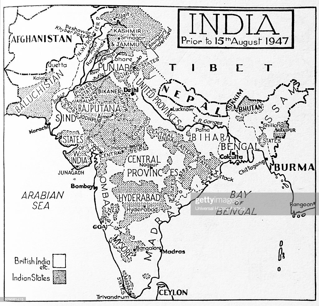 Map Depicting India Prior To August 15th 1947 Highlighting Which