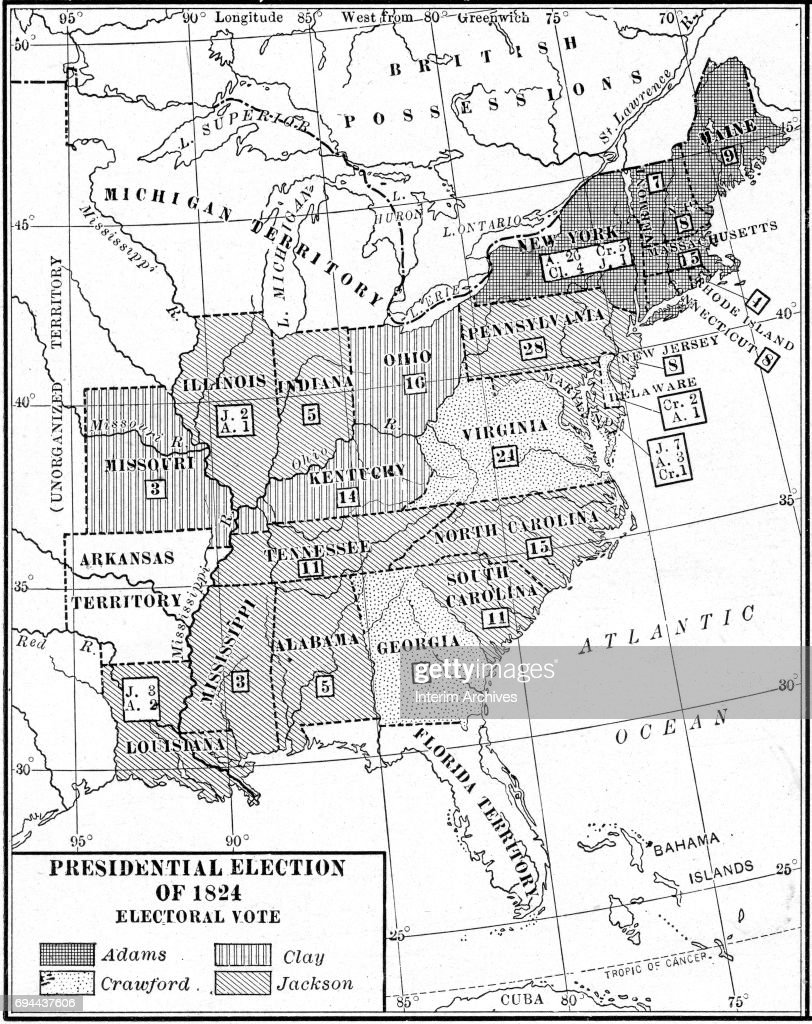 Electoral Vote In 1824 US Election Pictures Getty Images