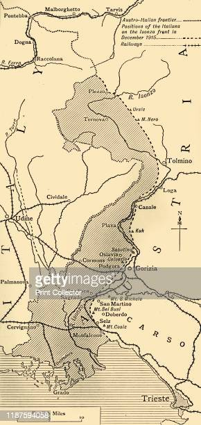 Map showing the Area over which the Italians advanced into Austrian Territory on the Isonzo Front in 1915' The city of Trieste which had been part...