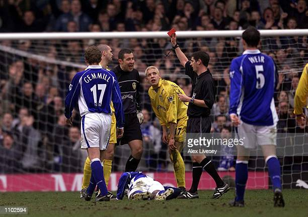 Dominic Matteo of Leeds is sent off by referee Andy D''Urso during the Barclaycard Premier League match between Everton and Leeds United at Goodison...