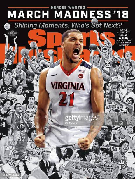 March 12 2018 Sports Illustrated via Getty Images Cover March Madness Preview Virginia Isaiah Wilkins victorious during game vs Boston College at...