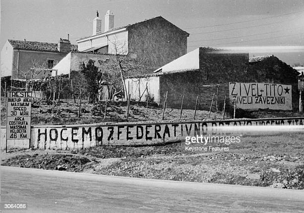 Graffiti in Trieste written by the Slav occupying forces voicing their support for Tito and encouraging fraternisation between themselves and the...