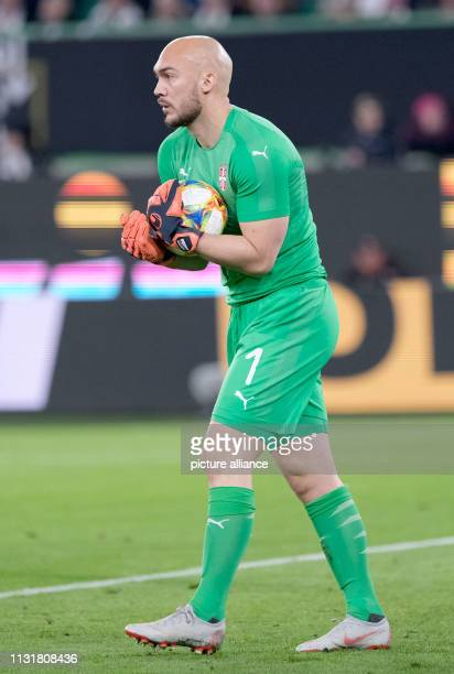 Soccer International match Germany Serbia in the Volkswagen Arena Marko Dmitrovic from Serbia IMPORTANT NOTE In accordance with the requirements of...