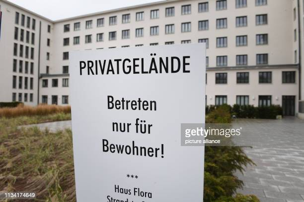 27 March 2019 MecklenburgWestern Pomerania Prora In front of Block 2 in the listed Prora complex there is a sign with the words Privatgelände Prora...