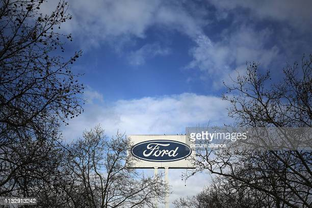 26 March 2019 North RhineWestphalia Köln A sign with the Ford logo stands in front of the factory At the beleaguered European subsidiary of the US...