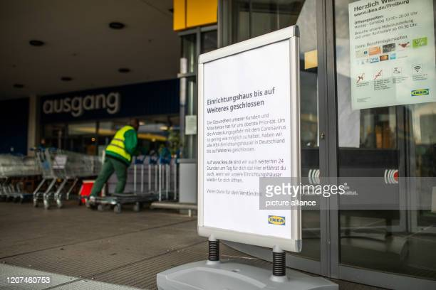 17 March 2020 BadenWuerttemberg Freiburg A sign at the entrance to the Ikea in Freiburg will inform customers on Tuesday at around 1220 pm that the...