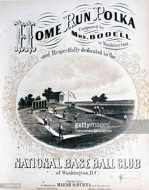 March Burna Music company uses a base ball game scene with the National Base Ball Club on the field to sell the sheet music entitled Home Run Polka...