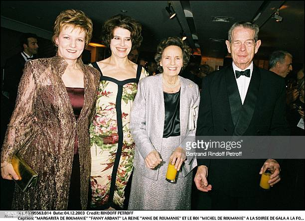 Margarita of Romania Fanny Ardant Queen Anne of Romania and King Michel De Roumanie at the Gala evening at the foundation Margarita of Romania