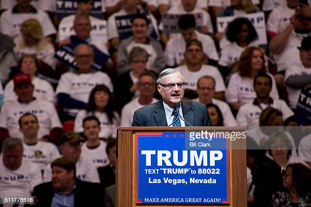 Maricopa County Sheriff Joe Arpaio speaks during the Donald Trump campaign rally at the South Point Hotel Casino in Las Vegas on Monday Feb 22 2016