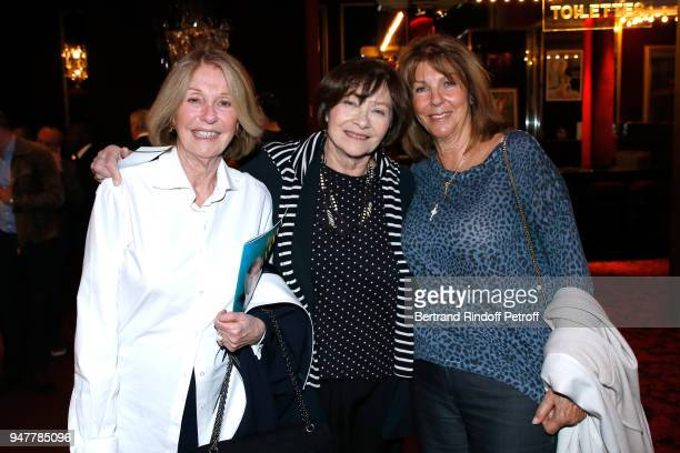 Marie Dabadie Macha Meril and Laurence Charlebois attend the Patrick et ses Fantomes Theater Play at Casino de Paris on April 17 2018 in Paris France
