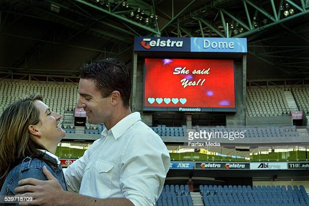 A marriage proposal was put up on the Telstra Dome screen Sarah said yes 10th Feb 2006