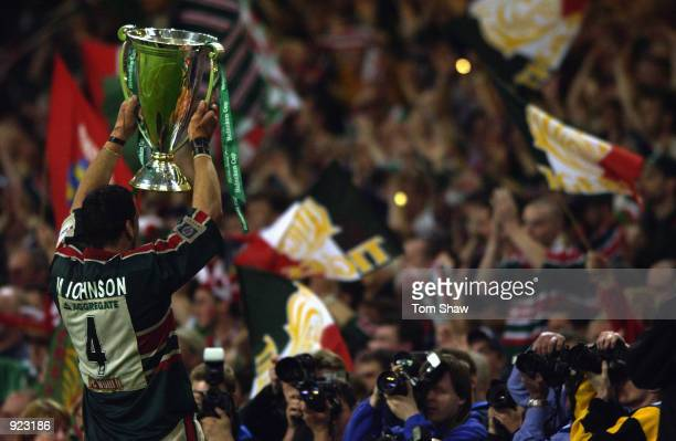 Martin Johnson of Leicester parades the trophy after the Heineken Cup Final between Leicester Tigers and Munster at the Millennium Stadium Cardiff...