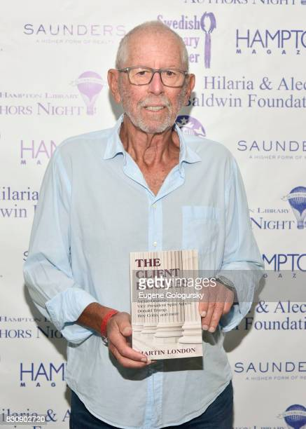 Martin London attends Authors Night 2017 At The East Hampton Library at The East Hampton Library on August 12 2017 in East Hampton New York