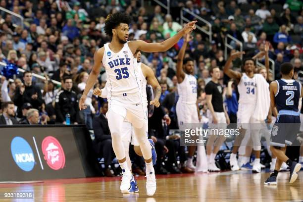 Marvin Bagley III of the Duke Blue Devils celebrates a three point basket against the Rhode Island Rams during the second half in the second round of...