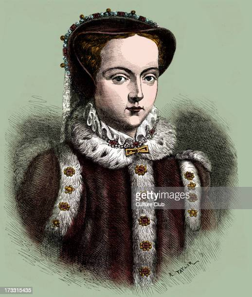 Mary I Daughter of King Henry VIII and Catherine of Aragon Queen of England and Ireland 18 February 1516 – 17 November 1558