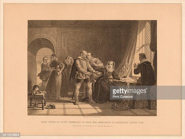 Mary Queen of Scots Compelled To Sign Her Abdication in Lochleven Castle 1567' After Sir William Allan From Pictures and Royal Portraits Illustrative...