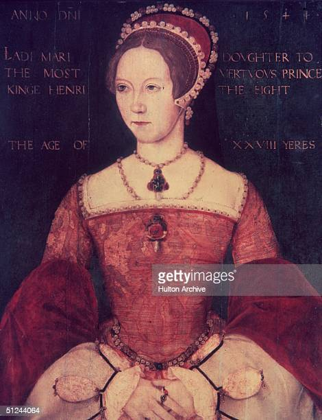 1544 Mary Tudor the daughter of Henry VIII and Catherine of Aragon at the age of 28 Following the death of her halfbrother Edward VI and the brief...