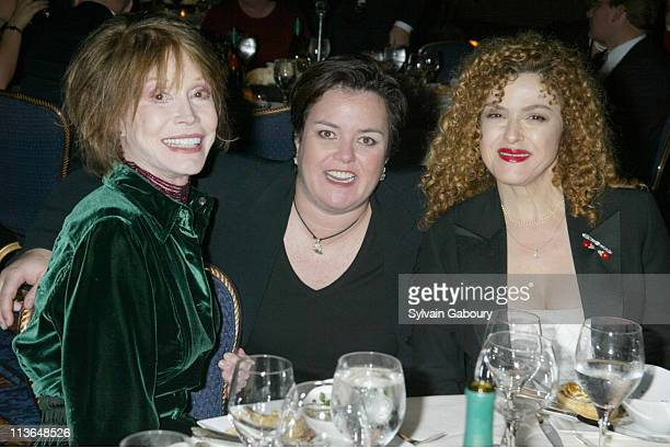Mary Tyler Moore Rosie O'Donnell Bernadette Peters