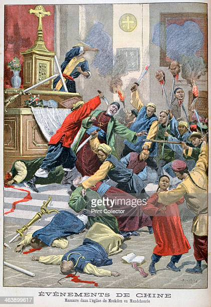 Massacre in the church of Moukden Mandchourie China 1900 Boxer Rebellion was a Chinese rebellion from November 1899 to September 7 against foreign...