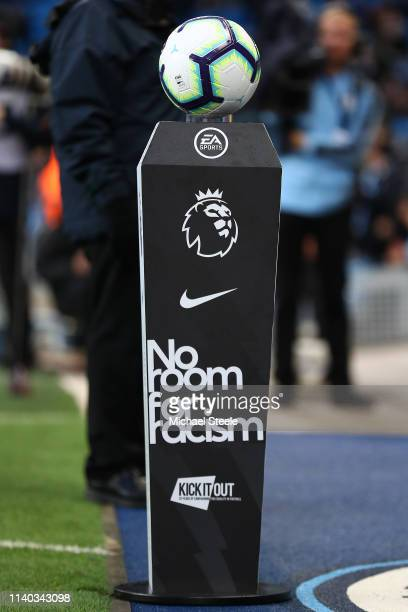 Match ball on the plinth with the 'Kick it out' logo on display pre match during the Premier League match between Manchester City and Cardiff City at...
