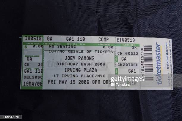 May 19, 2019]: MANDATORY CREDIT Bill Tompkins/Getty Images Ticket for the Joey Ramone Birthday Bash held at the club Irving Plaza on May 19, 2006....