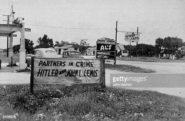 Political sign in Port Aransas, Texas, reading 'Partners In Crime, Hitler And John L Lewis', referring to John L Lewis, the leader of the striking...
