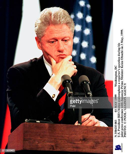 May 1999 Washington Dc US President Bill Clinton Contemplates A Reporter's Question During His Joint Press Conference With Japanese Prime Minister...