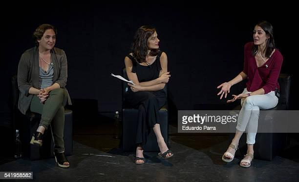 Mayor of Barcelona Ada Colau, Clara Serra and councilor Rita Maestre attend the 'Mujeres cambiando el pais' event at La Latina theatre on June 21,...