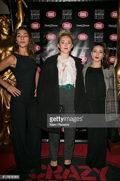 Members of group 'LEJ' Lucie Lebrun Juliette Saumagne and Elisa Paris attend the 'Chantal Thomass Dessous Dessus' show Premiere at Le Crazy Horse on...