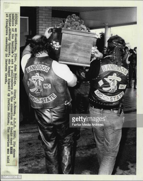 Members of the Bandido's act a pallbearers at the cremation of their dead brother Anthony Spencer who hanged himself at Parklea prison The service...
