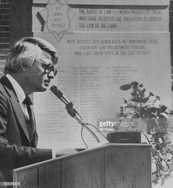 1979 MAY 2 1979 Memorial Dedicated Gov Richard Lamm addressed several hundred Colorado law enforcement officials on Tuesday at the dedication of a...