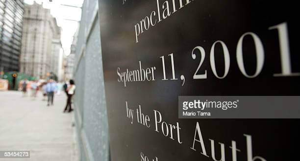 Memorial sign to September 11, 2001 is shown at the former World Trade Center site August 23, 2005 in New York City. The fourth anniversary of the...