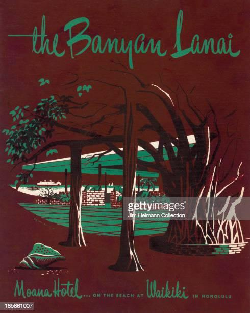 A menu for Banyan Lanai Moana Hotel reads Banyan Lanai Moana Hotel from 1951 in USA