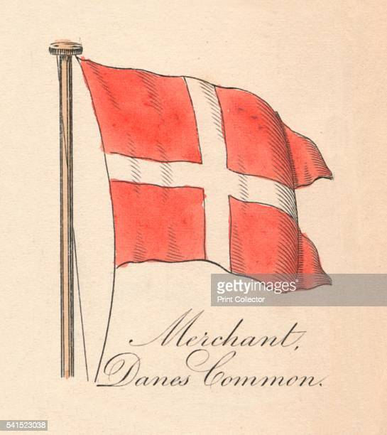 Merchant Danes Common' 1838 From A Display of the Naval Flags of All Nations Collected from the Best Authorities [Fisher Son Co London 1838] Artist...